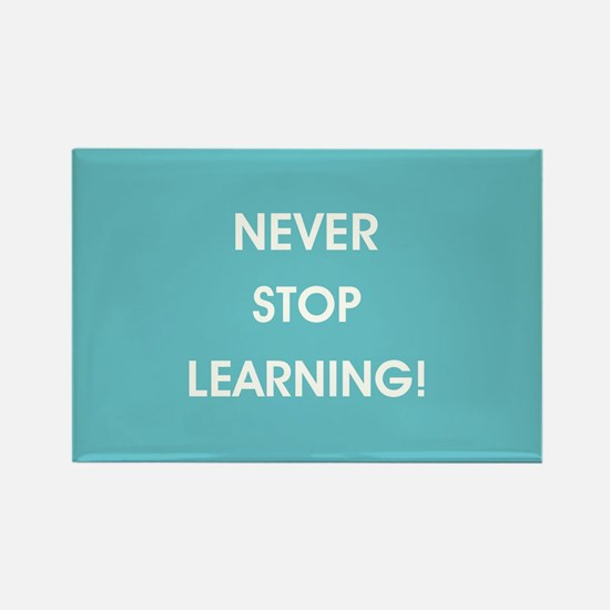 NEVER STOP LEARNING! Magnets