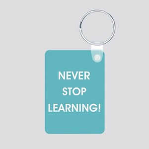 NEVER STOP LEARNING! Keychains