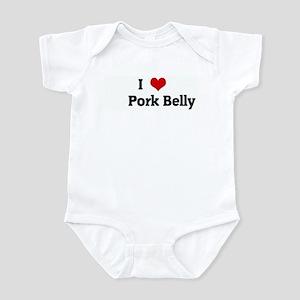 I Love      Pork Belly Infant Bodysuit