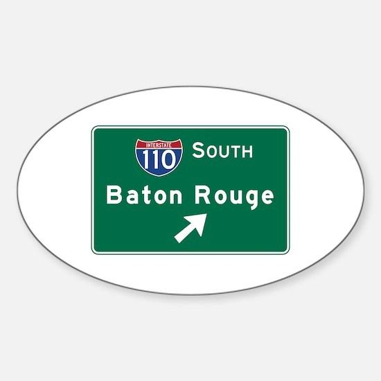 Baton Rouge, LA Road Sign, USA Sticker (Oval)