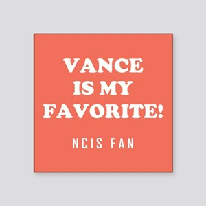 VANCE IS MY... Sticker