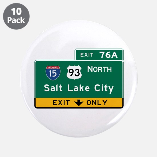 "Salt Lake City, UT Road Sign 3.5"" Button (10 pack)"