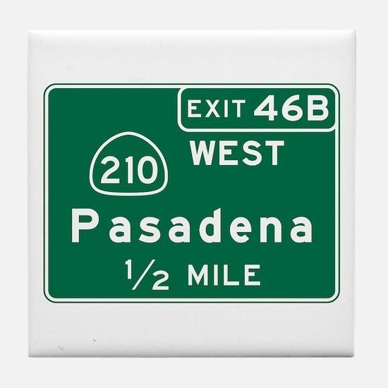 Pasadena, CA Road Sign, USA Tile Coaster