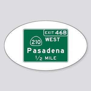 Pasadena, CA Road Sign, USA Sticker (Oval)