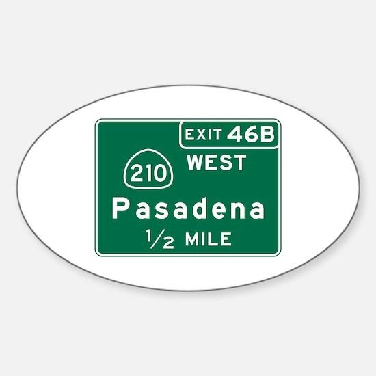 Pasadena, CA Road Sign, USA Sticker (Oval)