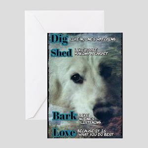 Dig,Shed, Bark, Love Greeting Cards