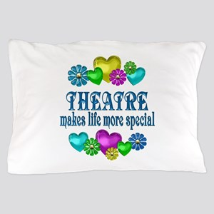 Theatre More Special Pillow Case