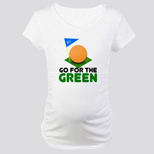 """""""Go for the Green"""" Maternity T-Shirt"""