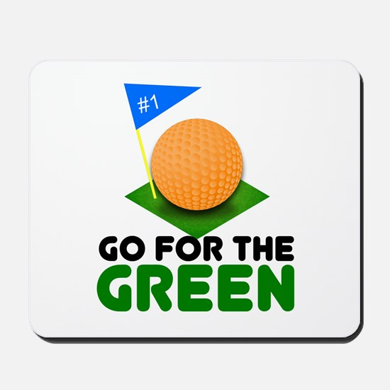 """""""Go for the Green"""" Mousepad"""