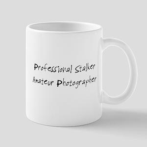 Professional Stalker, Amateur Photographer Mugs