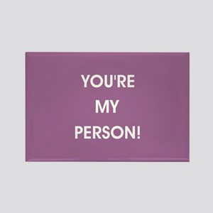 YOU'RE MY PERSON! Magnets