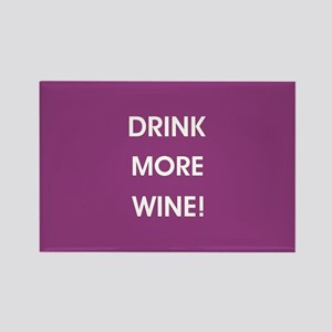 DRINK MORE WINE! Magnets