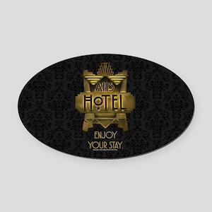AHS Hotel Enjoy Your Stay Oval Car Magnet