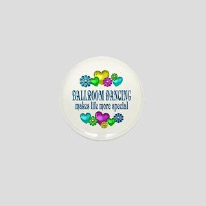 Ballroom More Special Mini Button