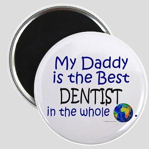Best Dentist In The World (Daddy) Magnet