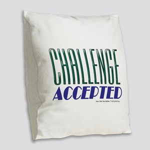 Challenge Accepted Burlap Throw Pillow