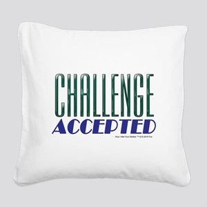 Challenge Accepted Square Canvas Pillow