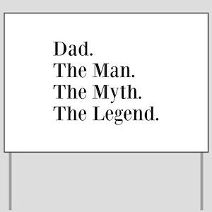 CUSTOM Name. The Man. The Myth. The Legend. Yard S