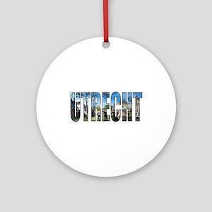 Utrecht Round Ornament
