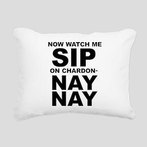 Now Watch Me Sip On Chardonnay Rectangular Canvas