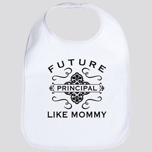 Future Principal Like Mommy Baby Bib
