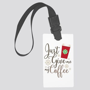 #ItsJustACup Large Luggage Tag