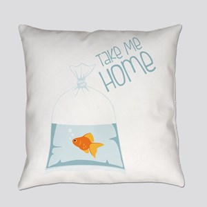 Take Me Home Everyday Pillow