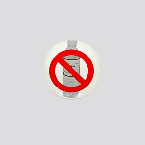 No bottled water Mini Button