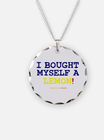 I BOUGHT MYSELF A LEMON!- Necklace