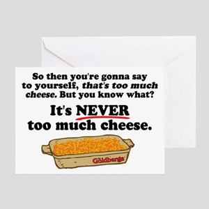 It's Never Too Much Cheese Goldbergs Greeting Card