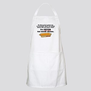 It's Never Too Much Cheese Goldbergs Apron
