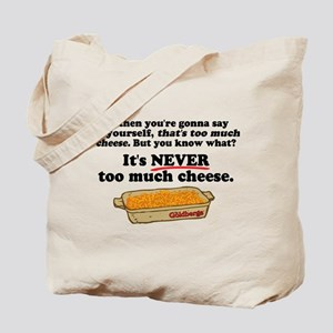 It's Never Too Much Cheese Goldbergs Tote Bag