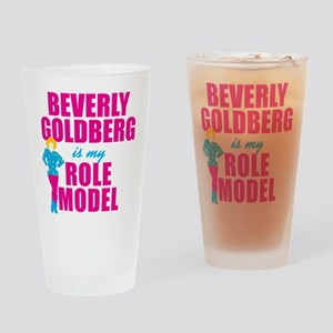 Beverly Goldberg Is My Role Model Drinking Glass