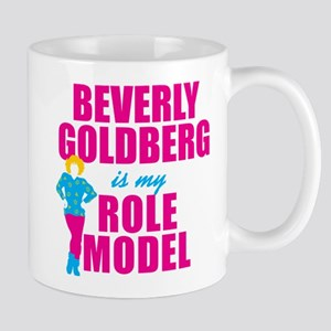 Beverly Goldberg Is My Role Model Mugs