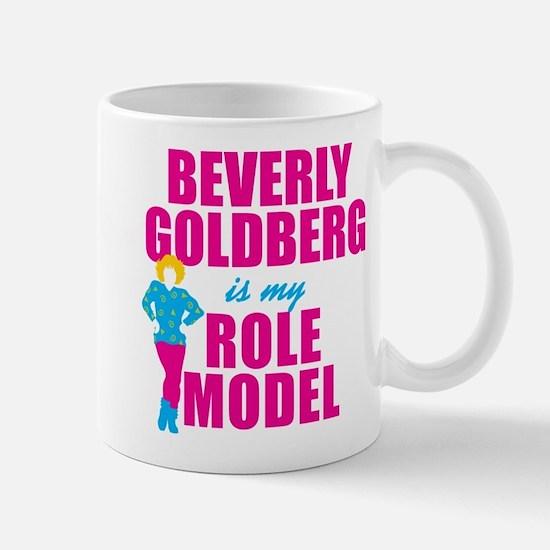 Beverly Goldberg Is My Role Model Mugs