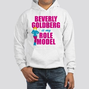 Beverly Goldberg Is My Role Model Hoodie