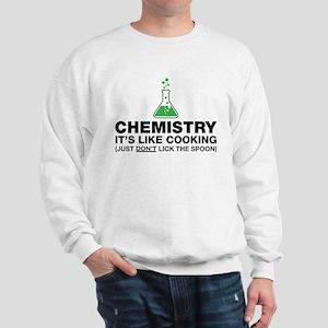 Chemistry Lab Humor Sweatshirt