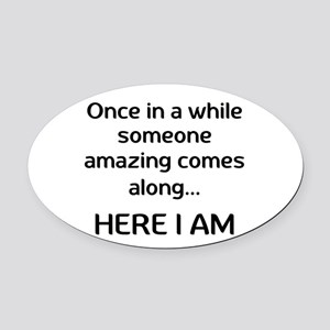 someone amazing Oval Car Magnet