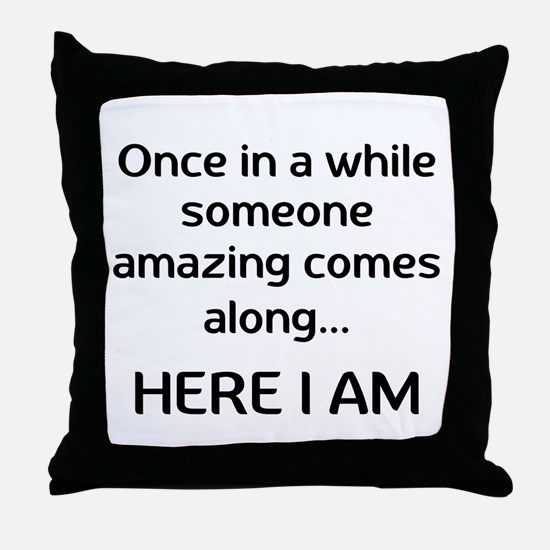 someone amazing Throw Pillow