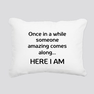 someone amazing Rectangular Canvas Pillow