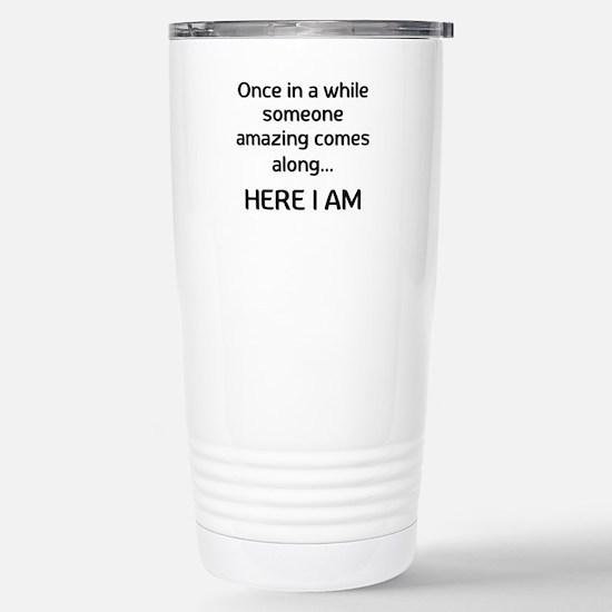 someone amazing Travel Mug