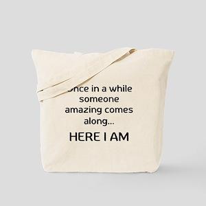 someone amazing Tote Bag