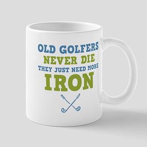 Old Golfers Need Iron Mug