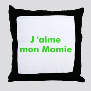J 'aime mon Mamie Throw Pillow