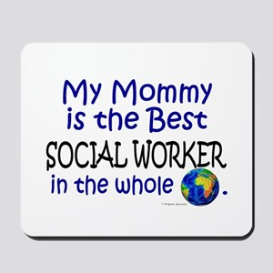 Best Social Worker In The World (Mommy) Mousepad
