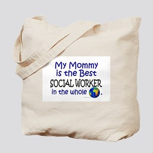 Best Social Worker In The World (Mommy) Tote Bag
