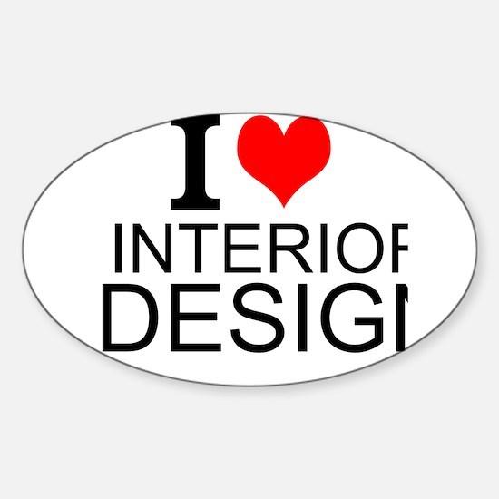 I Love Interior Design Decal
