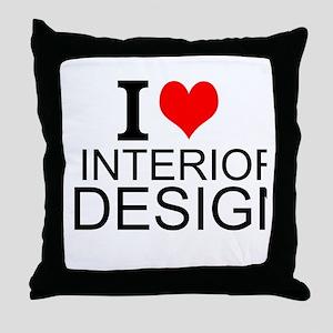 I Love Interior Design Throw Pillow