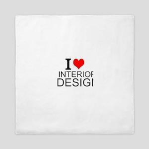 I Love Interior Design Queen Duvet