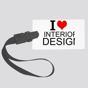I Love Interior Design Luggage Tag